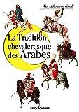 La tradition chevaleresque des Arabes