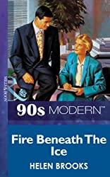 Fire Beneath The Ice (Mills & Boon Vintage 90s Modern)