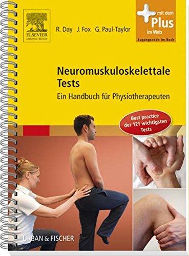 Neuromuskuloskelettale Tests: Ein Handbuch für Physiotherapeuten - mit Zugang zum Elsevier-Portal