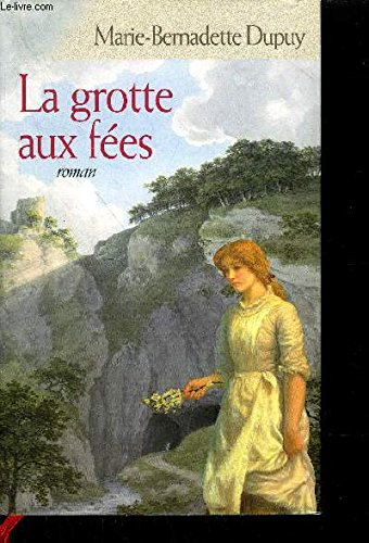 La Grotte Aux Fees [Pdf/ePub] eBook