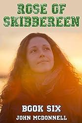 Rose Of Skibbereen Book Six: Rose Of Skibbereen Series