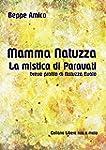 Mamma Natuzza - la mistica di Paravat...