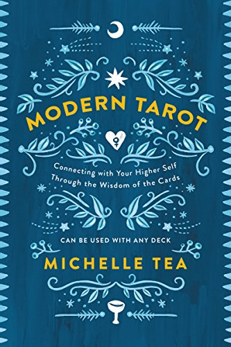 Modern Tarot: Connecting with Your Higher Self through the ...