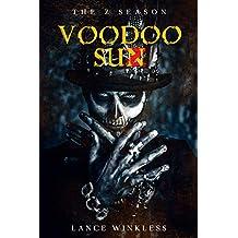 THE Z SEASON: VOODOO SUN (English Edition)
