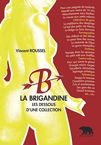 La brigandine : Les dessous d'une collection