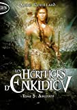 Les heritiers d'enkidiev - tome 5 abussos