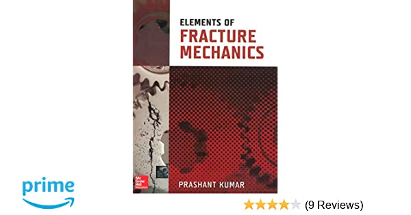 Fracture Mechanics By Prashant Kumar Pdf