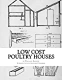 Low Cost Poultry Houses: Plans and Specifications for Poultry Coops