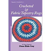 Crocheted and Fabric Tapestry Rugs (Rugmaker's Handbook)