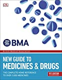 BMA New Guide to Medicine and Drugs
