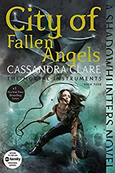 City of Fallen Angels (The Mortal Instruments) von [Clare, Cassandra]