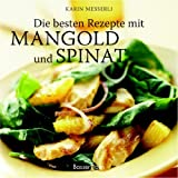 Die besten Rezepte mit Mangold und Spinat