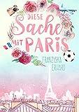 Diese Sache mit Paris