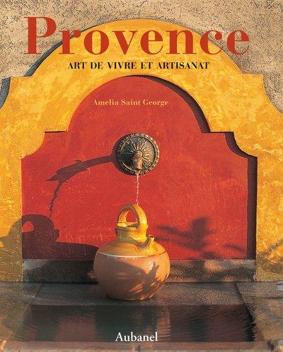 Provence Art de vivre et artisanat