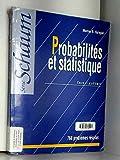 PROBABILITES ET STATISTIQUE. Cours et problèmes