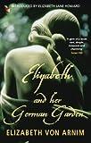 Image de Elizabeth And Her German Garden (VMC Book 579) (English Edition)