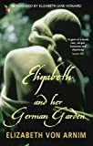 Image de Elizabeth And Her German Garden (Virago Modern Classics Book 579) (Eng