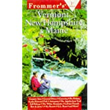 Comp: Vermont, New Hampshire & Maine, 1st Ed (Frommer's Vermont, New Hampshire and Maine, 1st ed)