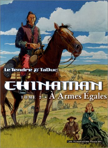 Chinaman, tome 2 : A armes égales