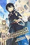 Death March to the Parallel World Rhapsody, Vol. 1 (light novel) (Death March to the Parallel World Rhapsody (light novel), Band 1)