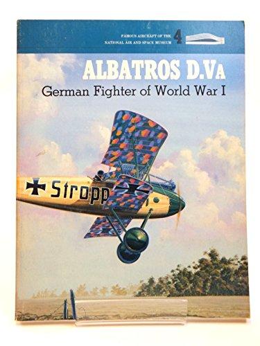 National Air Space Museum (Albatross D. Va.: German Fighter of World War I: German Fighters of World War I (Famous aircraft of the National Air & Space Museum))