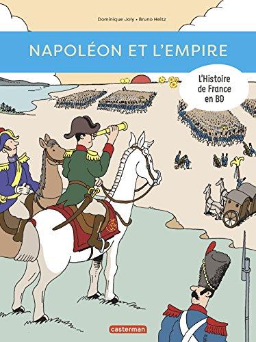 L'histoire de France en BD : Napoléon et l'Empire