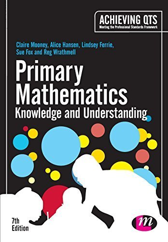 Primary Mathematics: Knowledge and Understanding (Achieving QTS Series) by Claire Mooney (2014-06-01)