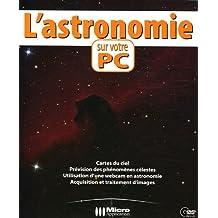L'astronomie sur votre PC (1Cédérom)