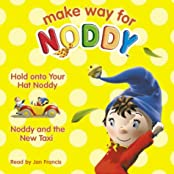 "Hold on to Your Hat, Noddy (""Make Way for Noddy"")"