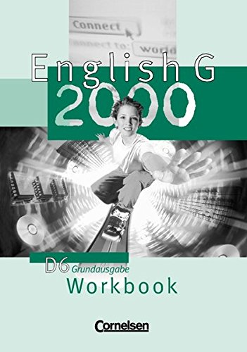 English G 2000. Ausgabe D 6. Workbook. Grundausgabe,