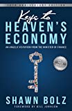 Keys to Heaven's Economy: An Angelic Visitation from the Minister of Finance (English Edition)