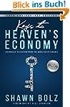 Keys to Heaven's Economy: An Angelic...