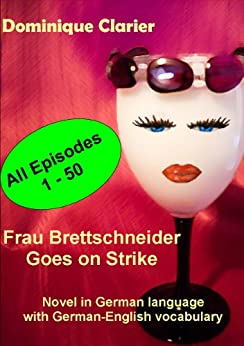 Frau Brettschneider Goes On Strike (German Edition) di [Clarier, Dominique]