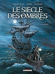 Le Siècle des Ombres, Tome 1 : La Pierre