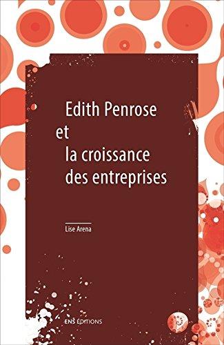 Edith Penrose et la croissance des entreprises