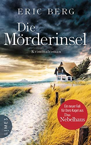 Die Mörderinsel: Kriminalroman (Doro Kagel 2)