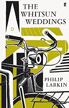 The Whitsun Weddings (Faber Poetry) by [Larkin, Philip]