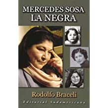 Mercedes Sosa, La Negra/ Mercedes Sosa, The Black Woman