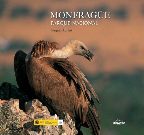 Monfragüe. Parque Nacional. (Parques nacionales) por Joaquín Araújo