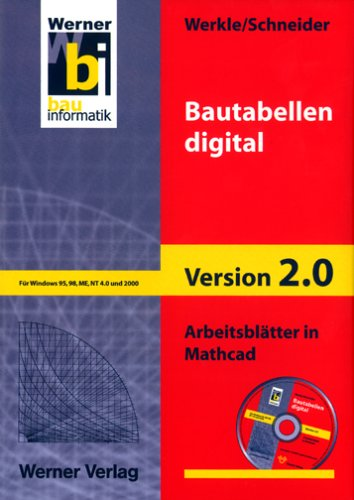 Bautabellen digital, Arbeitsblätter in Mathcad (1 CD-ROM)