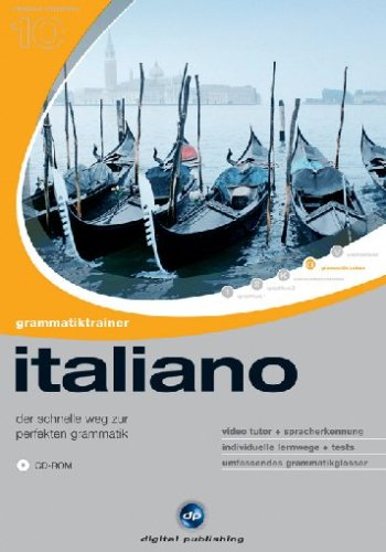 Italiano - Grammatiktrainer (Interaktive Sprachreise Nr.10)