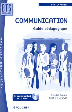 Communication : BTS Assistante de Direction, 1ère et 2ème année (guide pédagogique + CD audio)