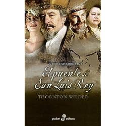 El puente de San Luis Rey by Thornton Wilder(2004-10-01) Premio Pulitzer 1928