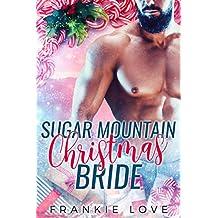 Sugar Mountain Christmas Bride (The Mountain Men of Linesworth Book 7) (English Edition)