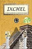 IXCHEL La Diosa Madre de la luna de los Mayas