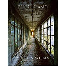 Ellis Island – Ghosts of Freedom