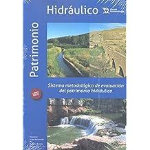 Sistema Metodológico de Evaluación del Patrimonio Hidráulico