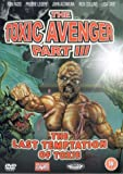 The Toxic Avenger Part III: The Last Temptation of Toxie [DVD] [Import]