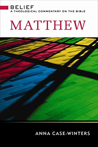 [(Matthew : A Theological Commentary on the Bible)] [By (author) Anna Case-Winters] published on (February, 2015)