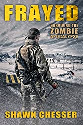Frayed (Surviving the Zombie Apocalypse Book 9)